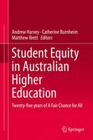 Student Equity in Australian Higher Education: Twenty-five years of A Fair Chance for All (Hardback)