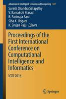 Proceedings of the First International Conference on Computational Intelligence and Informatics: ICCII  2016 - Advances in Intelligent Systems and Computing 507 (Paperback)
