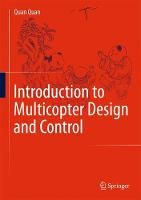 Introduction to Multicopter Design and Control (Hardback)