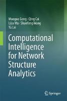 Computational Intelligence for Network Structure Analytics (Hardback)