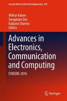 Advances in Electronics, Communication and Computing: ETAEERE-2016 - Lecture Notes in Electrical Engineering 443 (Hardback)