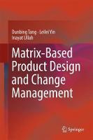 Matrix-based Product Design and Change Management (Hardback)