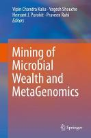 Mining of Microbial Wealth and MetaGenomics (Hardback)
