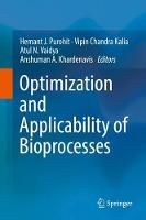Optimization and Applicability of Bioprocesses (Hardback)