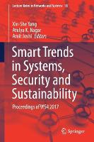 Smart Trends in Systems, Security and Sustainability: Proceedings of WS4 2017 - Lecture Notes in Networks and Systems 18 (Paperback)