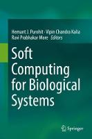 Soft Computing for Biological Systems (Hardback)