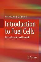 Introduction to Fuel Cells: Electrochemistry and Materials (Hardback)