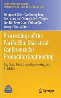 Proceedings of the Pacific Rim Statistical Conference for Production Engineering: Big Data, Production Engineering and Statistics - ICSA Book Series in Statistics (Hardback)