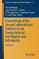 Proceedings of the Second International Conference on Computational Intelligence and Informatics: ICCII 2017 - Advances in Intelligent Systems and Computing 712 (Paperback)