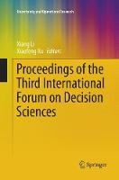 Proceedings of the Third International Forum on Decision Sciences - Uncertainty and Operations Research (Paperback)
