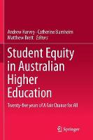 Student Equity in Australian Higher Education: Twenty-five years of A Fair Chance for All (Paperback)