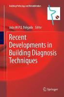 Recent Developments in Building Diagnosis Techniques - Building Pathology and Rehabilitation 5 (Paperback)
