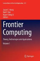 Frontier Computing: Theory, Technologies and Applications - Lecture Notes in Electrical Engineering 375 (Paperback)