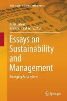 Essays on Sustainability and Management: Emerging Perspectives - India Studies in Business and Economics (Paperback)