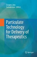 Particulate Technology for Delivery of Therapeutics (Paperback)