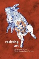 Resisting Art (Paperback)