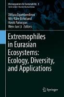 Extremophiles in Eurasian Ecosystems: Ecology, Diversity, and Applications - Microorganisms for Sustainability 8 (Hardback)
