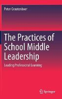 The Practices of School Middle Leadership: Leading Professional Learning (Hardback)