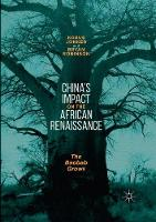China's Impact on the African Renaissance: The Baobab Grows (Paperback)