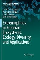 Extremophiles in Eurasian Ecosystems: Ecology, Diversity, and Applications - Microorganisms for Sustainability 8 (Paperback)