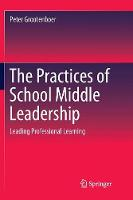 The Practices of School Middle Leadership: Leading Professional Learning (Paperback)