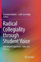 Radical Collegiality through Student Voice: Educational Experience, Policy and Practice (Paperback)