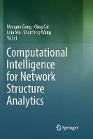 Computational Intelligence for Network Structure Analytics (Paperback)