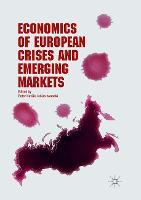 Economics of European Crises and Emerging Markets (Paperback)