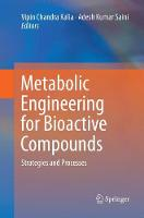 Metabolic Engineering for Bioactive Compounds: Strategies and Processes (Paperback)