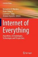 Internet of Everything: Algorithms, Methodologies, Technologies and Perspectives - Internet of Things (Paperback)