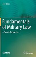 Fundamentals of Military Law: A Chinese Perspective (Hardback)