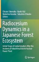 Radiocesium Dynamics in a Japanese Forest Ecosystem