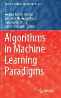 Algorithms in Machine Learning Paradigms