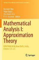Mathematical Analysis I: Approximation Theory: ICRAPAM 2018, New Delhi, India, October 23-25 - Springer Proceedings in Mathematics & Statistics 306 (Paperback)