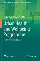 Urban Health and Wellbeing Programme: Policy Briefs: Volume 1 - Urban Health and Wellbeing (Paperback)