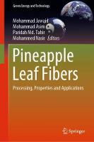 Pineapple Leaf Fibers: Processing, Properties and Applications - Green Energy and Technology (Hardback)
