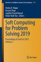 Soft Computing for Problem Solving 2019: Proceedings of SocProS 2019, Volume 2 - Advances in Intelligent Systems and Computing 1139 (Paperback)