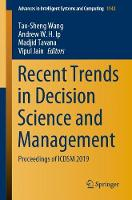 Recent Trends in Decision Science and Management: Proceedings of ICDSM 2019 - Advances in Intelligent Systems and Computing 1142 (Paperback)