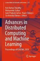 Advances in Distributed Computing and Machine Learning: Proceedings of ICADCML 2020 - Lecture Notes in Networks and Systems 127 (Paperback)
