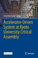 Accelerator-Driven System at Kyoto University Critical Assembly (Paperback)