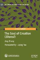 The Soul of Creation (Shensi) - Key Concepts in Chinese Thought and Culture (Hardback)