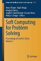 Soft Computing for Problem Solving: Proceedings of SocProS 2020, Volume 1 - Advances in Intelligent Systems and Computing 1392 (Paperback)