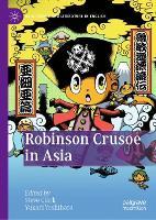 Robinson Crusoe in Asia - Asia-Pacific and Literature in English (Hardback)