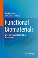 Functional Biomaterials: Drug Delivery and Biomedical Applications (Hardback)