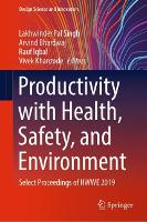 Productivity with Health, Safety, and Environment: Select Proceedings of HWWE 2019 - Design Science and Innovation (Hardback)