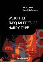 Weighted Inequalities Of Hardy Type (Hardback)