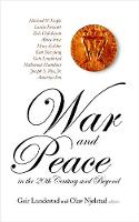 War And Peace In The 20th Century And Beyond, The Nobel Centennial Symposium (Hardback)