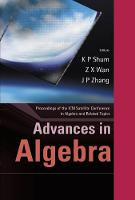 Advances In Algebra - Proceedings Of The Icm Satellite Conference In Algebra And Related Topics (Hardback)