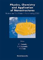 Physics, Chemistry And Application Of Nanostructures: Reviews And Short Notes To Nanomeeting 2003 (Hardback)