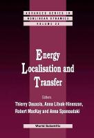 Energy Localisation And Transfer - Advanced Series in Nonlinear Dynamics 22 (Hardback)